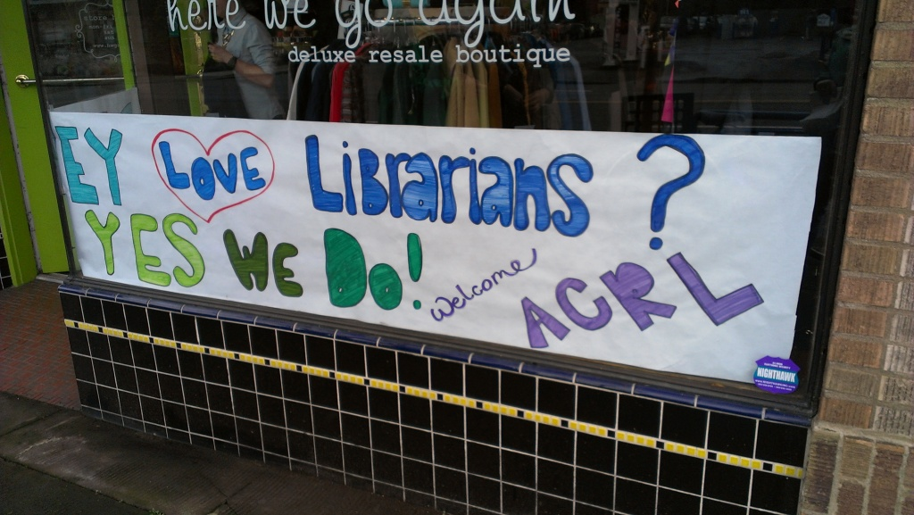 Sign saying Dewey Love Librarians? Yes We Do.